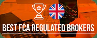 Best FCA Regulated Brokers in UK