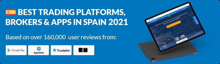 Best Trading Platforms, Brokers & Apps in Spain 2021