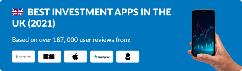 Best Investment Apps in the UK 2021