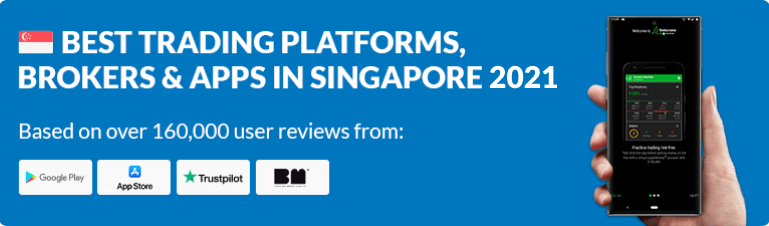 Trading Platforms, Brokers & Apps in Singapore 2021
